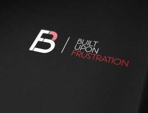 Built Upon Frustration